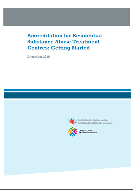 Accreditation for Residential Substance Abuse Treatment: Getting Started