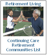 Click for a list of Continuing Care Retirement Communities